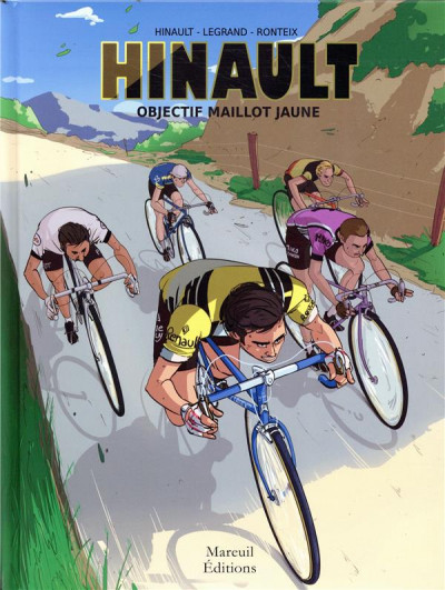 Couverture Hinault, objectif maillot jaune