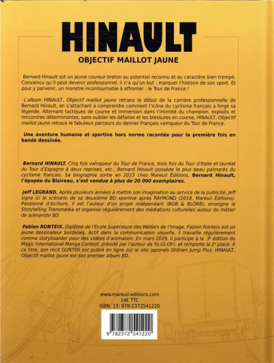 Dos Hinault, objectif maillot jaune