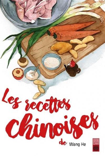 Couverture Les recettes chinoises de Wang He