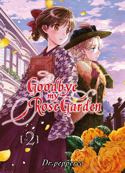 Couverture Goodbye my rose garden tome 2