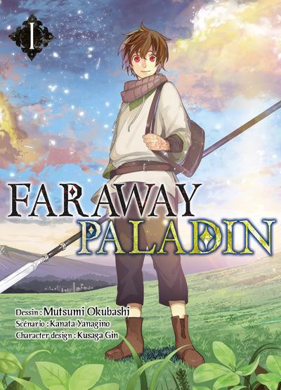 Couverture Faraway paladin tome 1