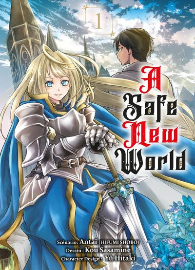 Couverture A safe new world tome 1