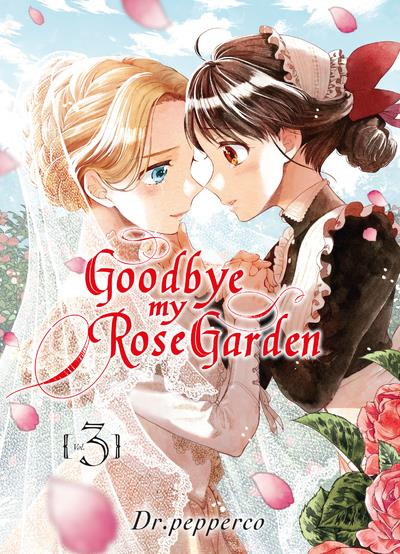 Couverture Goodbye my rose garden tome 3