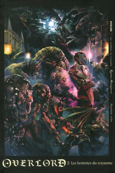 Couverture Overlord - roman tome 3 - Les hommes du royaume