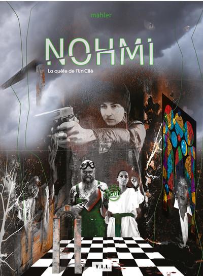 Couverture Nohmi - La quête de l'UniCité