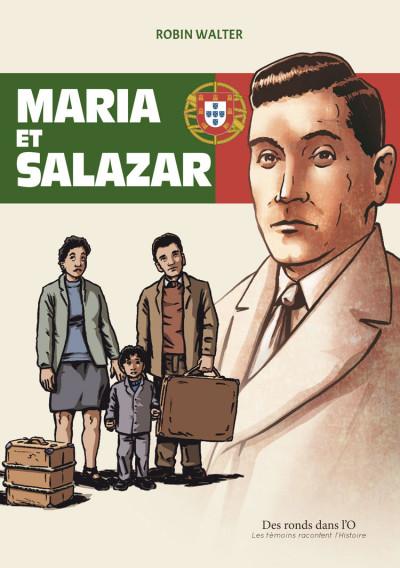 Couverture Maria, Salazar et le général Lyautey