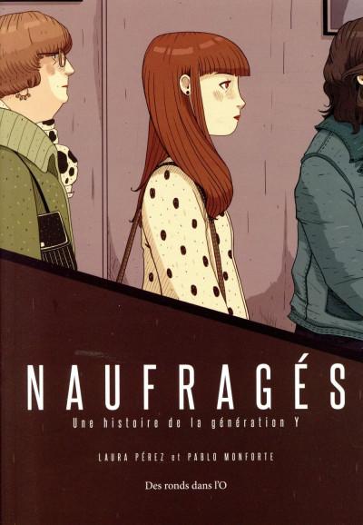 Couverture Naufragés - Une histoire de la génération Y