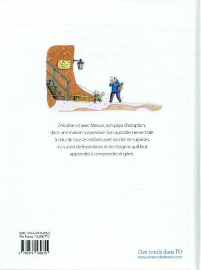 Dos Zébuline - Vive l'amitié