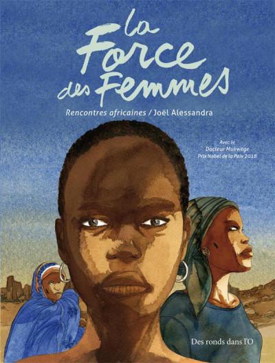 Couverture La force des femmes - Rencontres africaines
