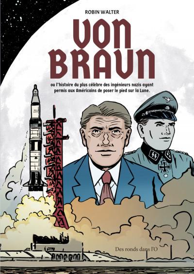 Couverture Von Braun - L'histoire du plus célèbre des ingénieurs nazis