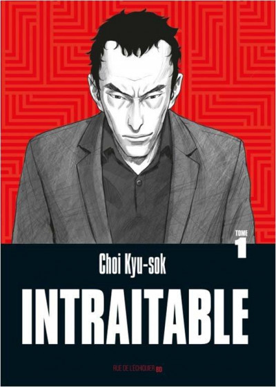 Couverture Intraitable tome 1