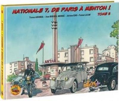 Couverture Nationale 7, de Paris à Menton ! tome 5