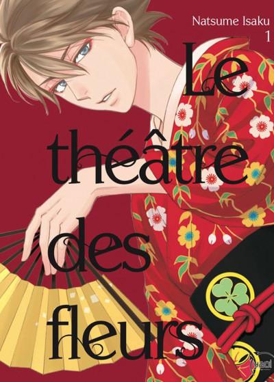Couverture Le théâtre des fleurs tome 1