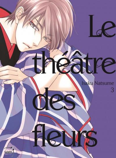 Couverture Le théâtre des fleurs tome 3