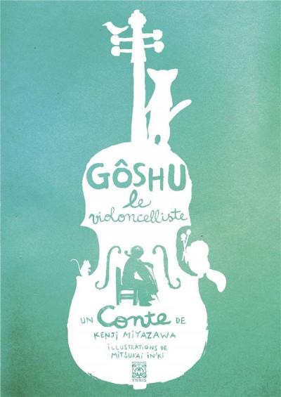 Couverture Goshu le violoncelliste - roman