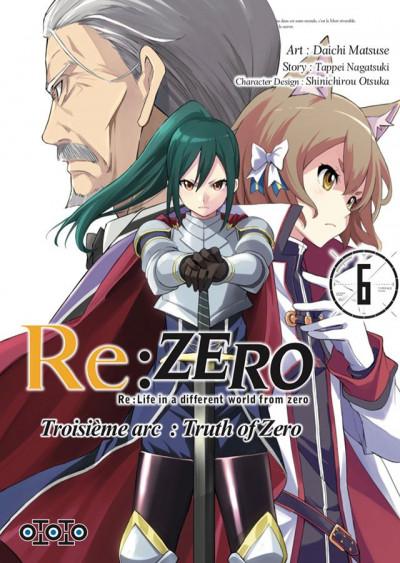 Couverture Re : Zero - Troisème arc : truth of zero tome 6