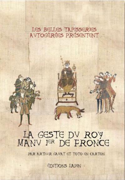 Couverture La geste du roi Manu 1er de fronce