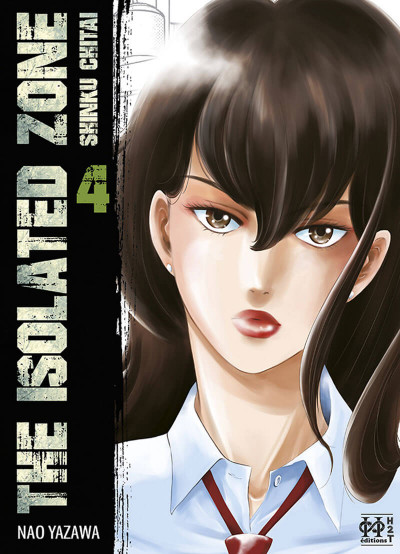 Couverture The isolated zone tome 4