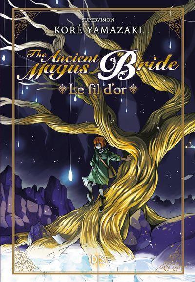 Couverture The ancient magus bride - Le fil d'or (roman)