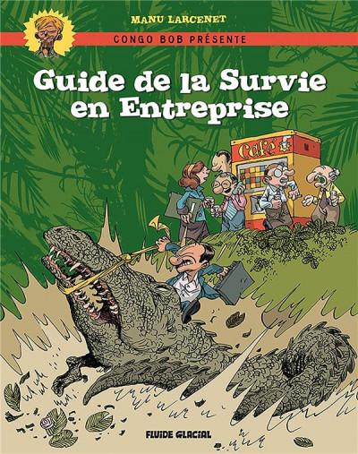 Couverture Guide de la survie en entreprise - nouvelle édition