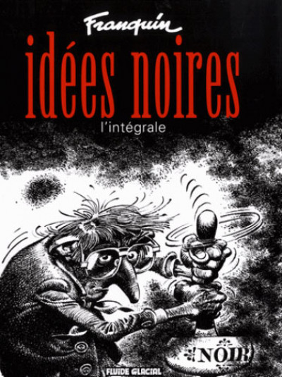 Couverture Idées noires intégrale + un poster Gaston Lagaffe