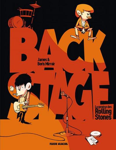Couverture Backstage, la genèse des Rolling Stones