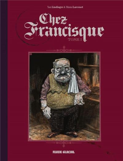 Couverture Chez Francisque tome 1