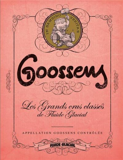 Couverture Goossens - Les grands crus classés de fluide glacial