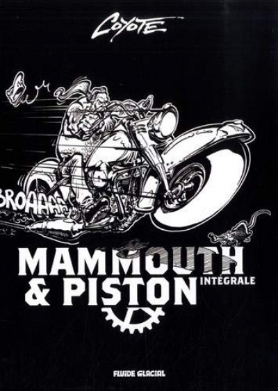 Couverture Mammouth & piston - intégrale