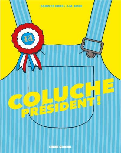 Couverture Coluche président !