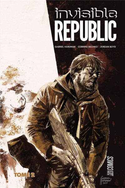 Couverture Invisible republic tome 2