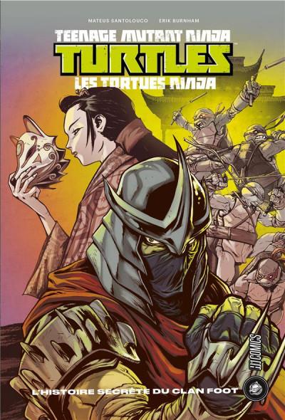 Couverture Les tortues ninjas TMNT - L'histoire secrète du Clan Foot