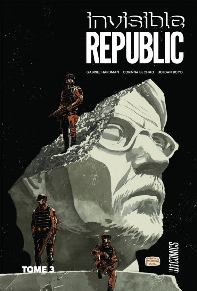 Couverture Invisible republic tome 3