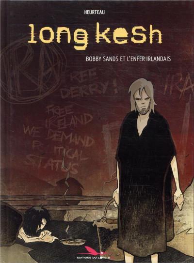 Couverture Long kesh, l'enfer irlandais