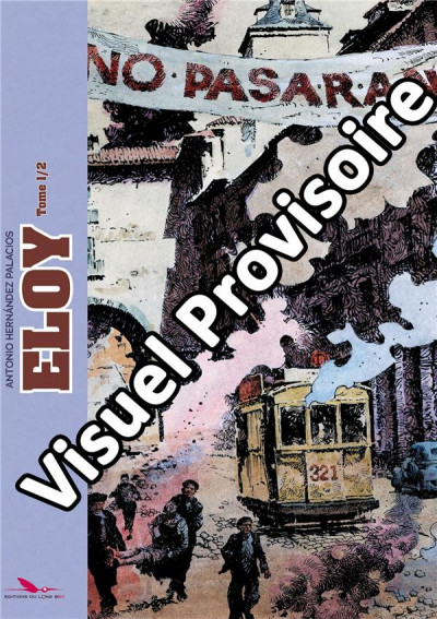 Couverture Eloy - intégrale tome 2