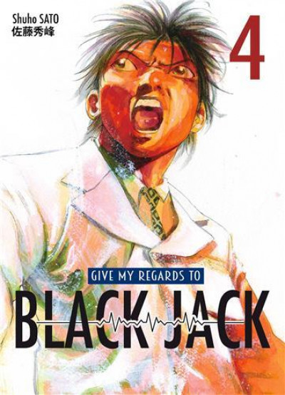 Couverture Give my regards to Black Jack tome 4