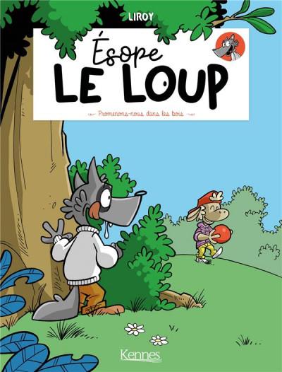 Couverture Esope le loup - Promenons-nous dans les bois