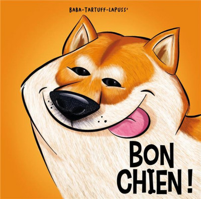 Couverture Bon chien ! tome 3