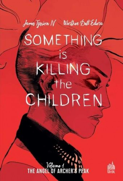 Couverture Something is killing the children tome 1