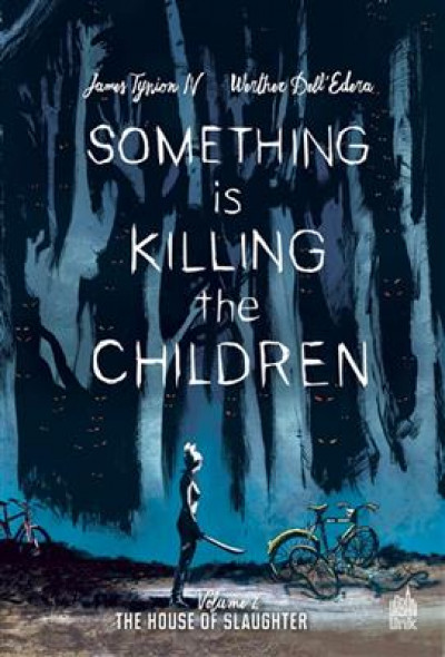 Couverture Something is killing the children tome 2