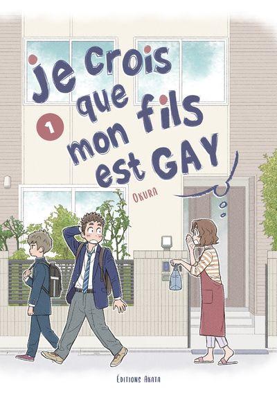 Couverture Je crois que mon fils est gay tome 1