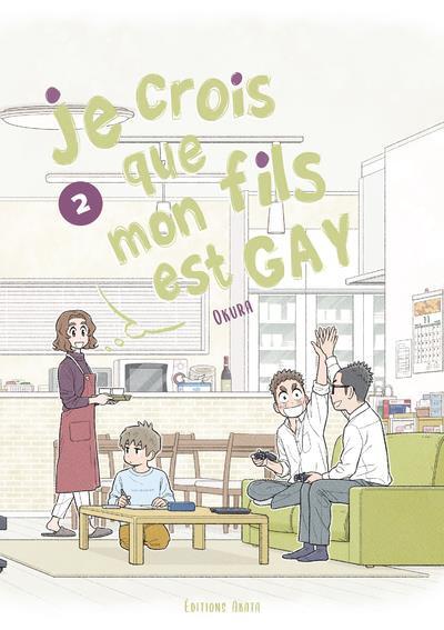 Couverture Je crois que mon fils est gay tome 2