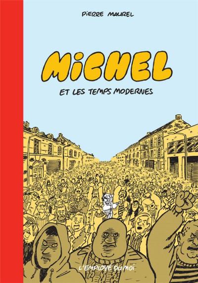 Couverture Michel, les temps modernes