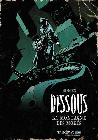 Couverture Dessous : La montagne des morts tome 1