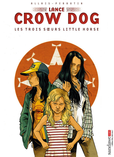 Couverture Lance crow dog tome 7