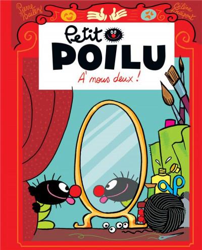 Couverture Petit Poilu (poche) tome 17 - À nous deux !