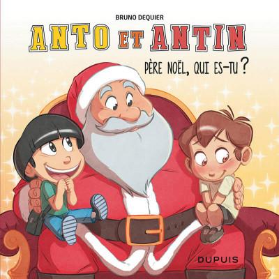 Couverture Anto et Antin T.2 - Père Noël, qui es-tu ?