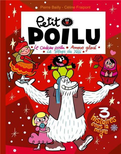 Couverture Petit Poilu (poche) recueil - 3 histoires sous la neige