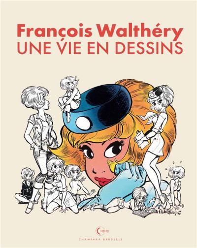 Couverture François Walthéry - Une vie en dessins