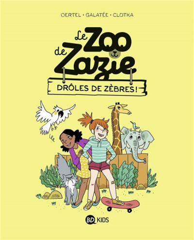 Couverture Le zoo de Zazie tome 1